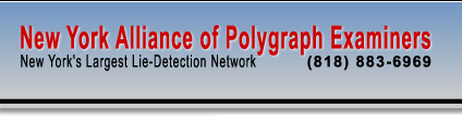 New York Alliance of Polygraph Examiners - New York's Largest Lie Detection Network